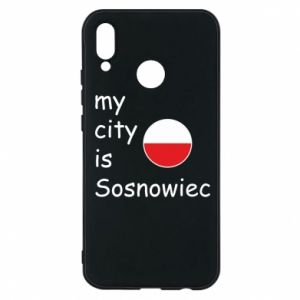 Etui na Huawei P20 Lite My city is Sosnowiec