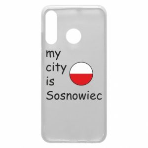 Phone case for Huawei P30 Lite My city is Sosnowiec