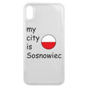 Etui na iPhone Xs Max My city is Sosnowiec