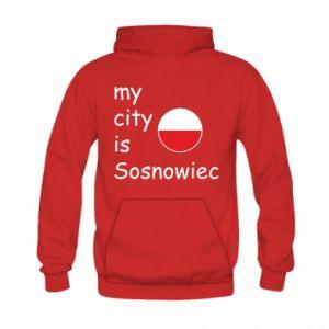Kid's hoodie My city is Sosnowiec