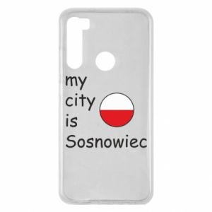 Xiaomi Redmi Note 8 Case My city is Sosnowiec