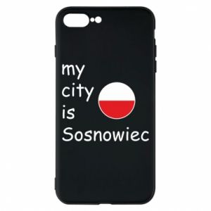 Phone case for iPhone 8 Plus My city is Sosnowiec