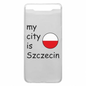 Etui na Samsung A80 My city is Szczecin