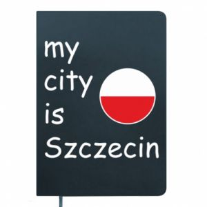 Notes My city is Szczecin