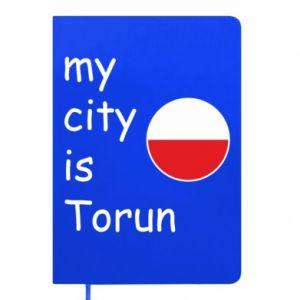Notepad My city is Torun