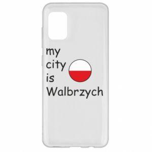Samsung A31 Case My city is Walbrzych