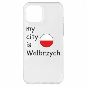 iPhone 12 Pro Max Case My city is Walbrzych