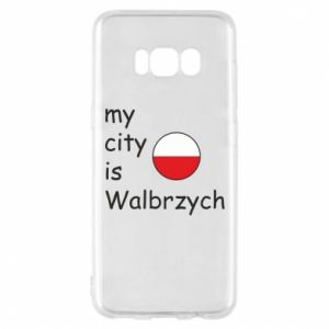 Etui na Samsung S8 My city is Walbrzych