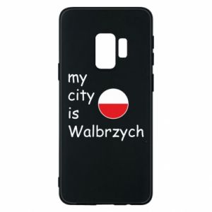 Etui na Samsung S9 My city is Walbrzych