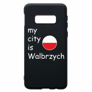 Etui na Samsung S10e My city is Walbrzych