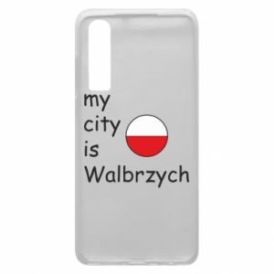 Etui na Huawei P30 My city is Walbrzych