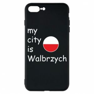 Etui do iPhone 7 Plus My city is Walbrzych