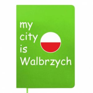 Notes My city is Walbrzych