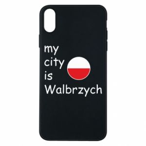 Etui na iPhone Xs Max My city is Walbrzych
