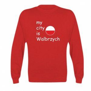 Kid's sweatshirt My city is Walbrzych