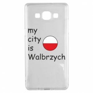 Samsung A5 2015 Case My city is Walbrzych