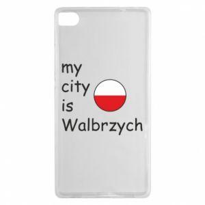 Huawei P8 Case My city is Walbrzych