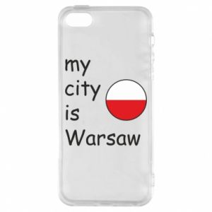 iPhone 5/5S/SE Case My city is Warsaw