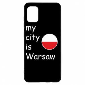 Samsung A31 Case My city is Warsaw