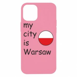 iPhone 12 Mini Case My city is Warsaw