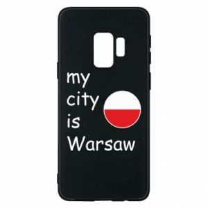 Samsung S9 Case My city is Warsaw