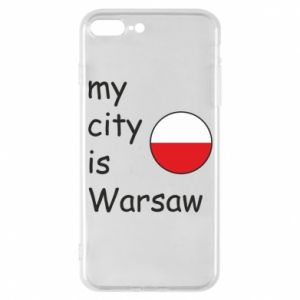 iPhone 7 Plus case My city is Warsaw