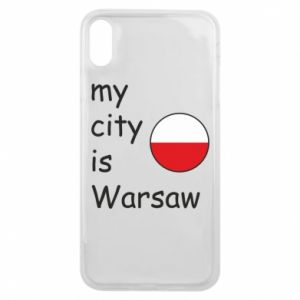 iPhone Xs Max Case My city is Warsaw