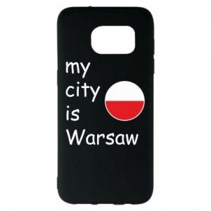 Samsung S7 EDGE Case My city is Warsaw