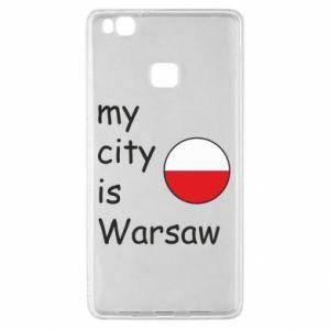 Huawei P9 Lite Case My city is Warsaw