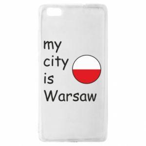Huawei P8 Lite Case My city is Warsaw