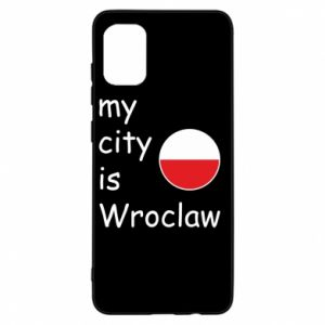 Samsung A31 Case My city isWroclaw