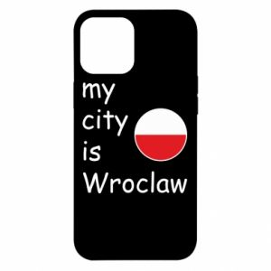 iPhone 12 Pro Max Case My city isWroclaw