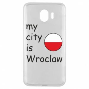 Phone case for Samsung J4 My city isWroclaw