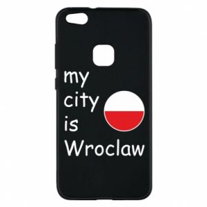 Phone case for Huawei P10 Lite My city isWroclaw