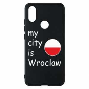 Phone case for Xiaomi Mi A2 My city isWroclaw