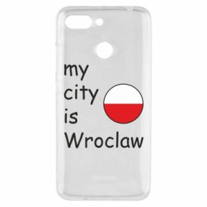 Phone case for Xiaomi Redmi 6 My city isWroclaw