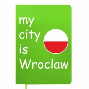 Notepad My city isWroclaw