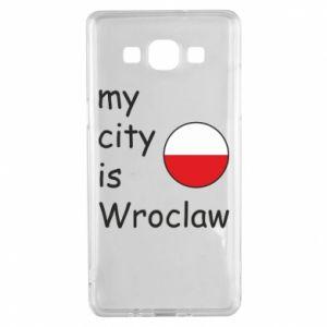 Samsung A5 2015 Case My city isWroclaw