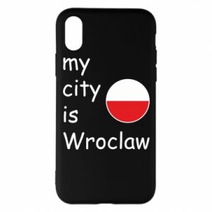 Phone case for iPhone X/Xs My city isWroclaw
