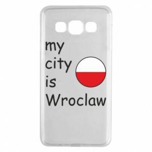 Samsung A3 2015 Case My city isWroclaw