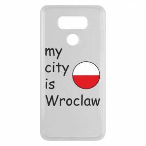 Etui na LG G6 My city is Wroclaw