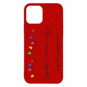Etui na iPhone 12/12 Pro My favorite color is Christmas Lights