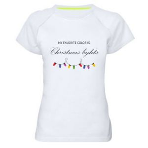 Women's sports t-shirt My favorite color is Christmas Lights