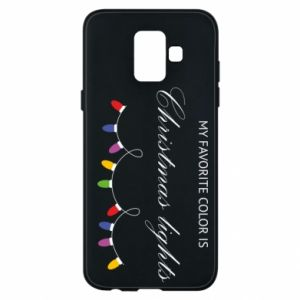 Phone case for Samsung A6 2018 My favorite color is Christmas Lights