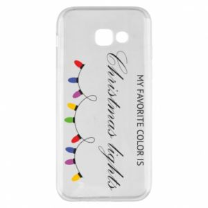 Phone case for Samsung A5 2017 My favorite color is Christmas Lights