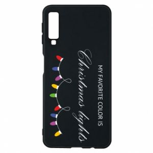 Phone case for Samsung A7 2018 My favorite color is Christmas Lights