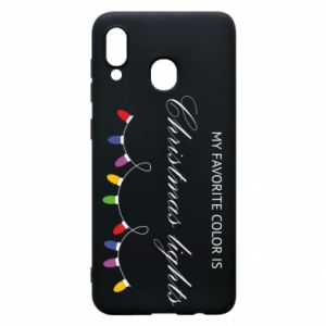 Phone case for Samsung A30 My favorite color is Christmas Lights