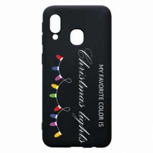 Phone case for Samsung A40 My favorite color is Christmas Lights