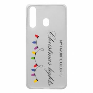 Phone case for Samsung A60 My favorite color is Christmas Lights
