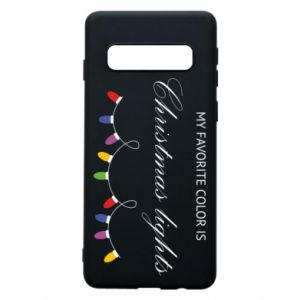Phone case for Samsung S10 My favorite color is Christmas Lights